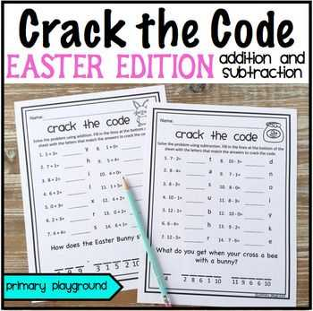 Cracking the Code Of Life Worksheet Answers Also Crack the Code Math Easter Edition Addition and Subtraction