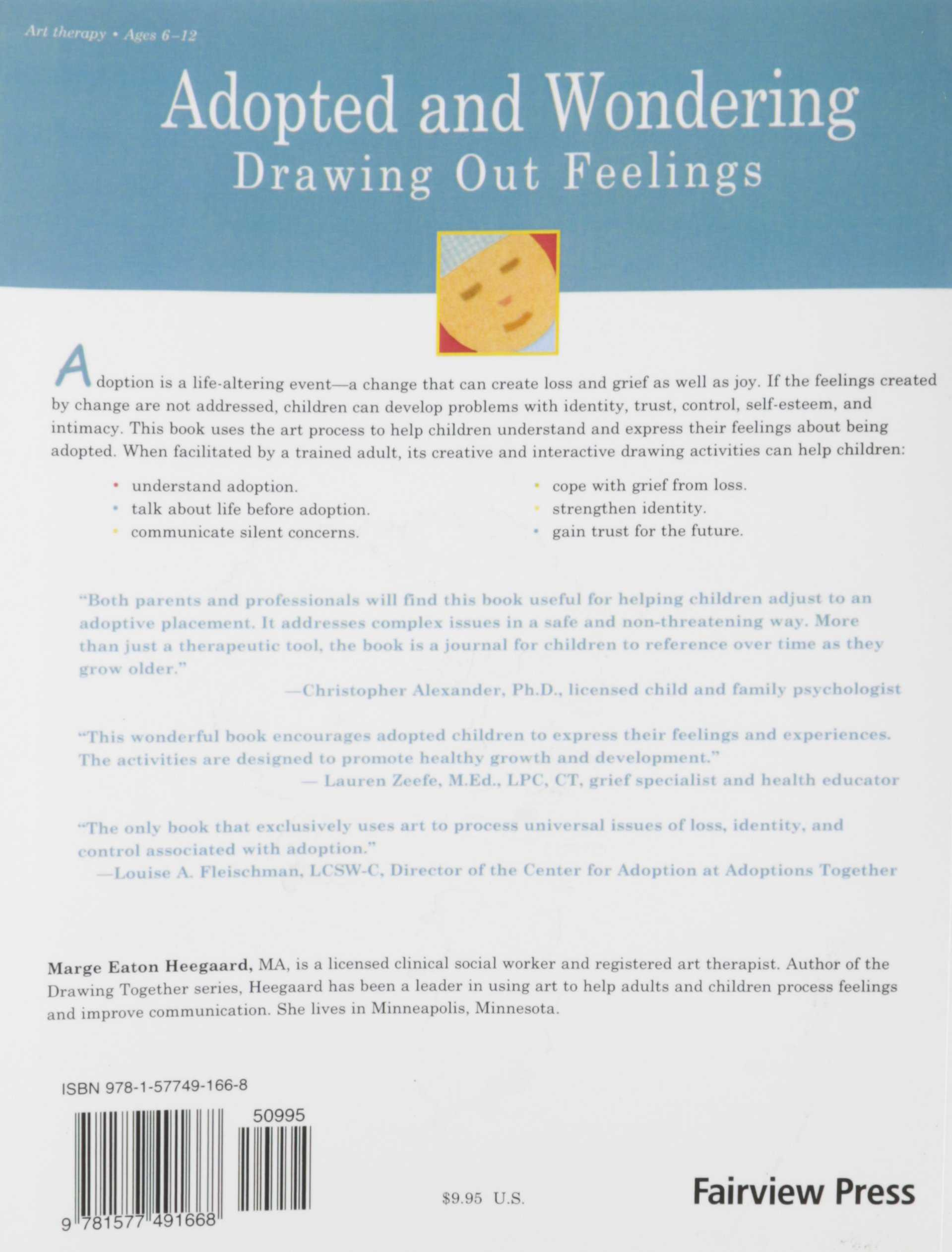 Grief and Loss Worksheets for Adults together with Adopted and Wondering Drawing Out Feelings Marge Eaton Heegaard