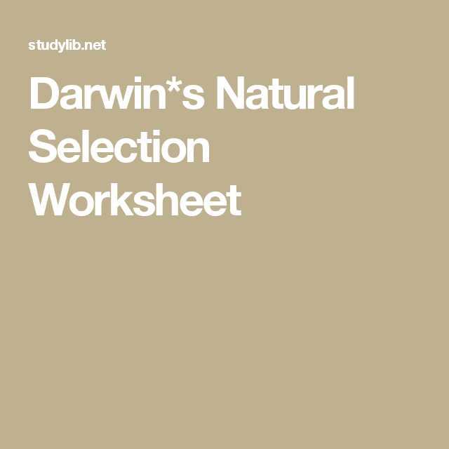 Natural Selection Worksheet Also Darwin S Natural Selection Worksheet School Pinterest