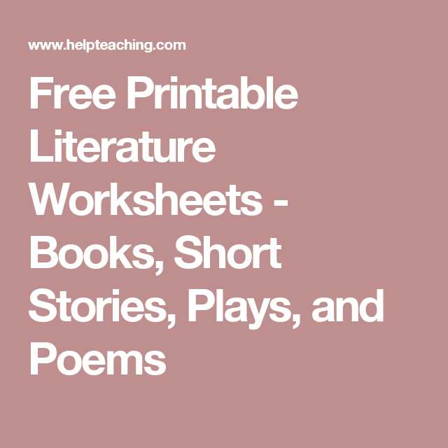 Poetry Worksheets Printable with Free Printable Literature Worksheets Books Short Stories Plays