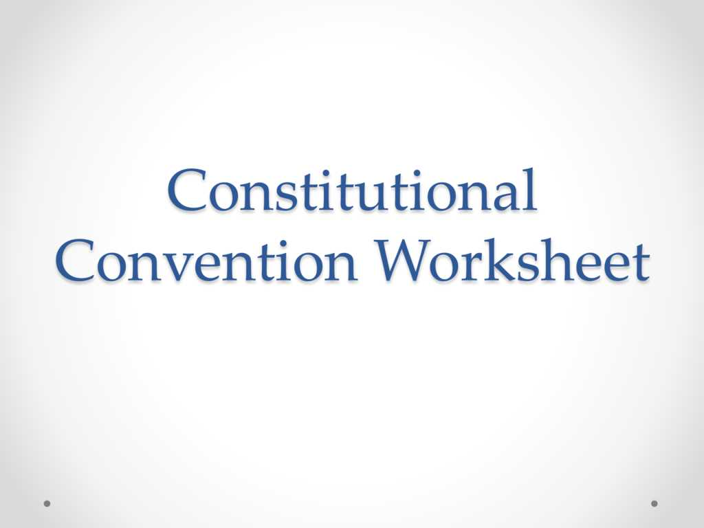 The Constitutional Convention Worksheet Along with Free Worksheets Library Download and Print Worksheets Free O