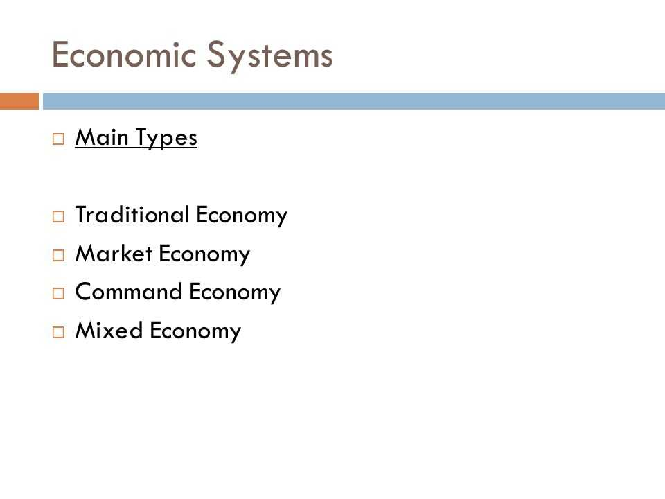 The Market Economy Worksheet together with Economic Systems Economic Systems  Main Types  Traditional