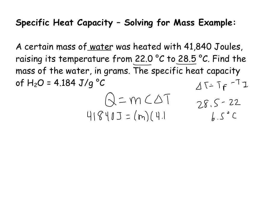 Worksheet Heat and Heat Calculations Along with Specific Heat Capacity Short Example solving for Mass Yout