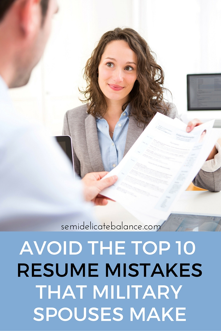 Avoid the Top 10 Resume Mistakes that Military Spouses Make