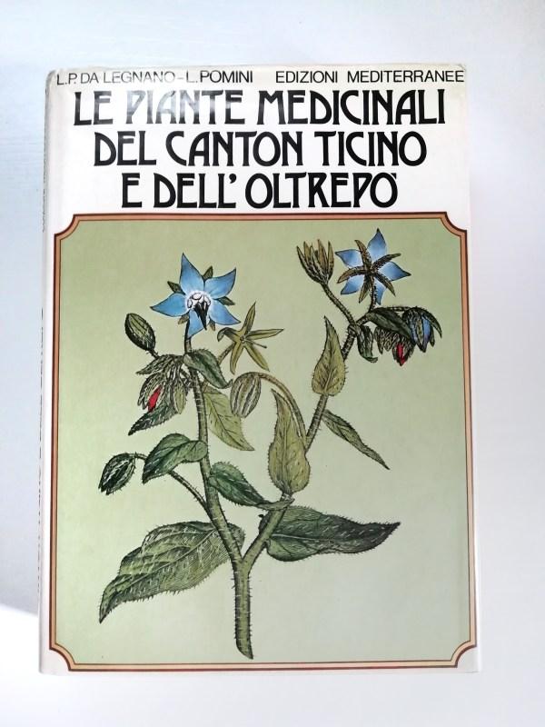 Le piante medicinali del Canto Ticino e dell'oltrepò