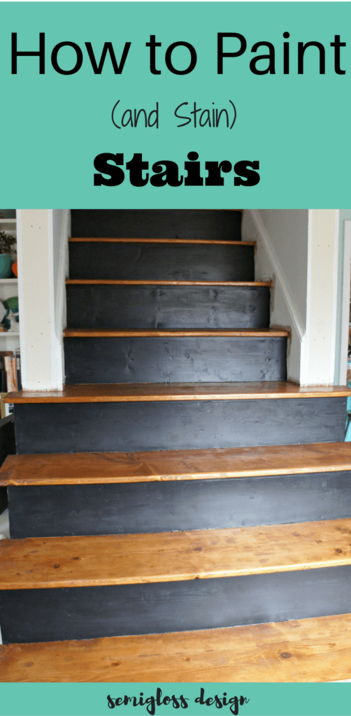How To Paint And Stain Stairs For An Updated Look Semigloss Design