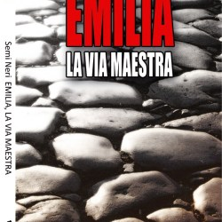 Emilia - La Via Maestra