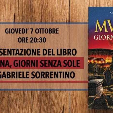 """2021.09.11 – """"Mutina giorni senza sole""""  di Gabriele Sorrentino alla Libreria Amici del libro (Mo)"""