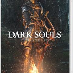 Une âme en peine [Dark Souls Remastered, Switch]