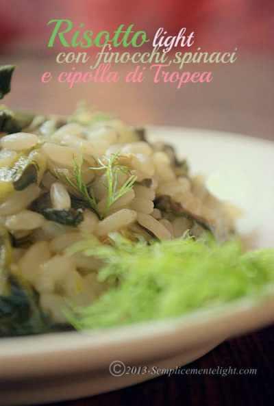 Risotto light con finocchi,spinaci e cipolla di Tropea
