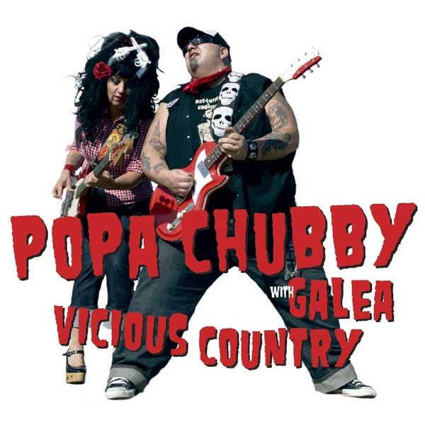 "Popa Chubby ""Vicious country"""