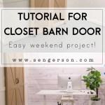 Easiest Tutorial On A Sliding Barn Door Closet