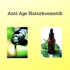 Anti Age Naturkosmetik