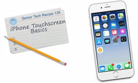 iPhone Touchscreen Basics
