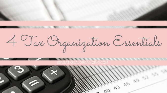 4 Tax Organization Essentials