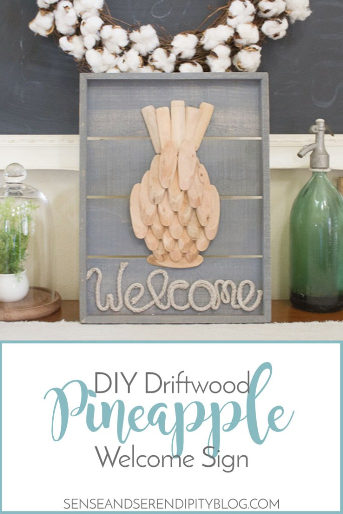 DIY Driftwood Pineapple Welcome Sign