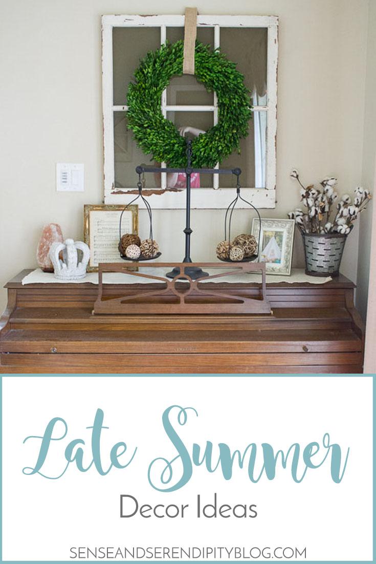 Late Summer Decor Ideas Sense Serendipity Decorating