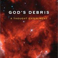 Gottes Trümmer - ein Gedankenexperiment