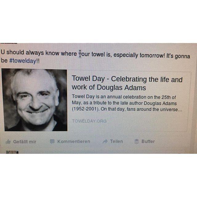 Quick #towelday reminder - via Instagram