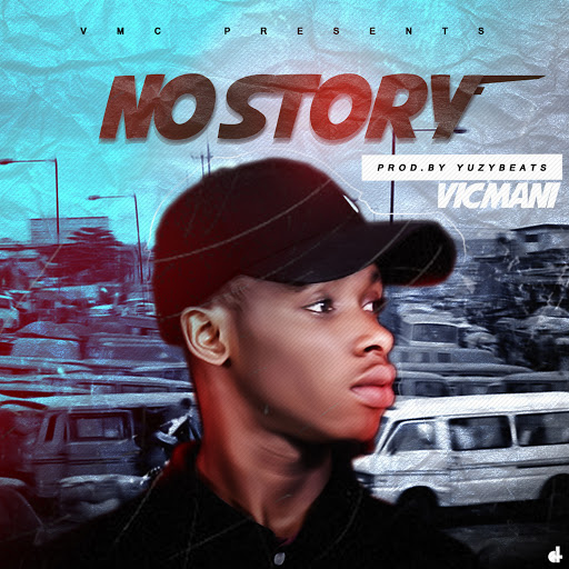 Music: Vicmani - No Story