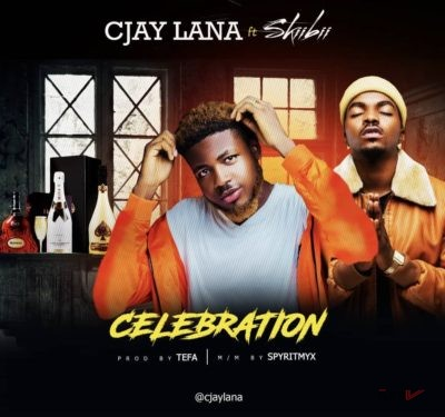 Cjay Lana Celebration Ft. Skiibii