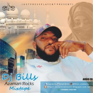 Dj bills azaman rocks mix