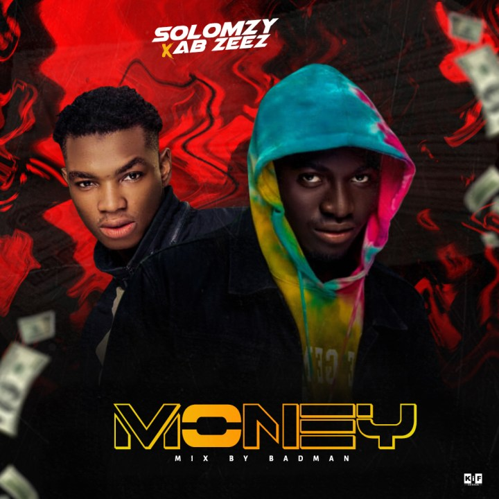 Solomzy money Ft. Abzeez