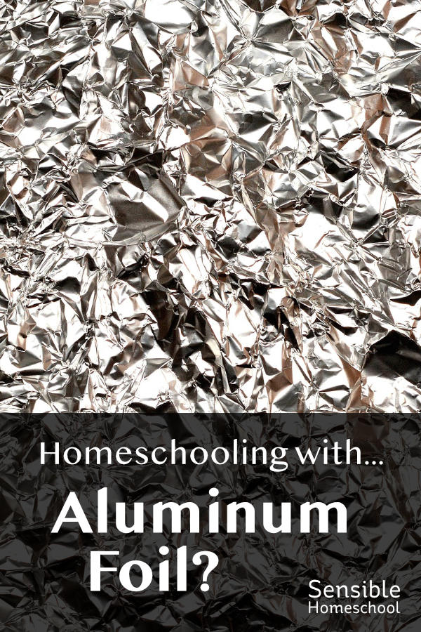 Homeschooling with Aluminum Foil? on crumpled foil background