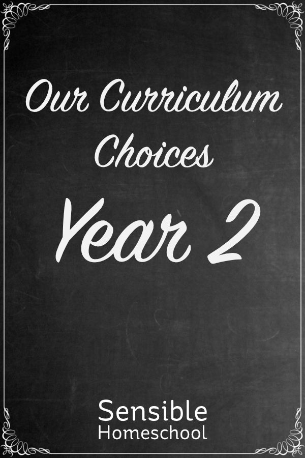 Sensible Homeschool Our Curriculum Choices Year 2 on chalkboard background
