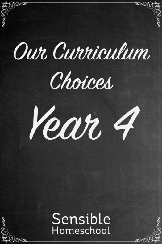 Sensible Homeschool Our Curriculum Choices Year 4 on chalkboard background