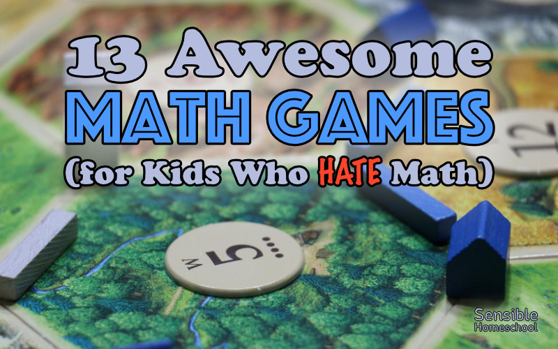 13 Awesome Math Games for kids who hate math title on Catan game board background
