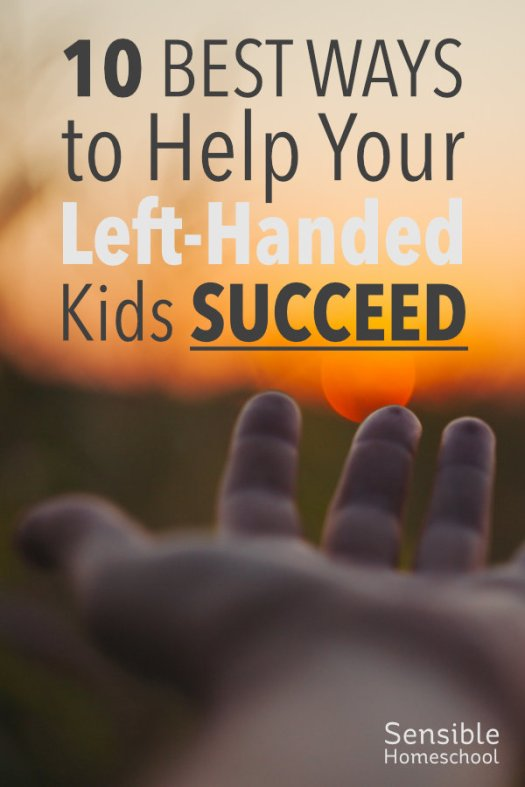 10 Best Ways to Help Your Left-Handed Kids Succeed title on background with kid's left hand with sunset