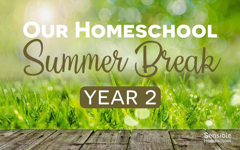 Our Homeschool Summer Break - Year 2 on grass background