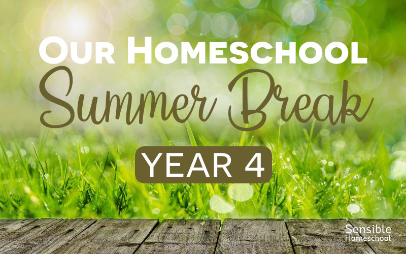 Our Homeschool Summer Break Year 4 on grass background
