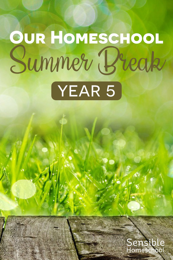 our homeschool summer break year 5 title on grass background