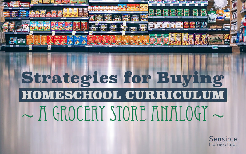 Strategies for Buying Homeschool Curriculum title on grocery aisle background