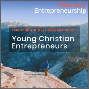 Visionary Entrepreneurship