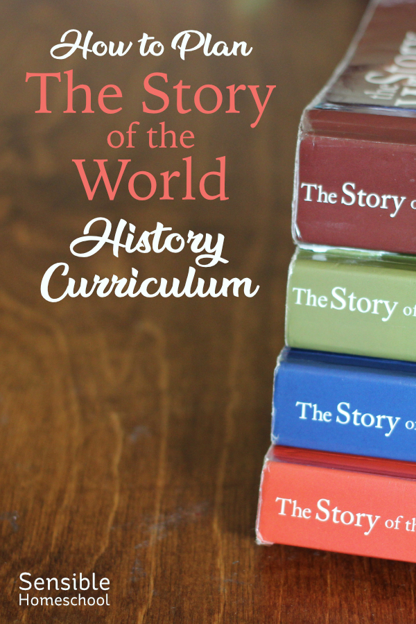 How to Plan the Story of the World History Curriculum
