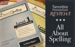 Sensible Homeschool Reviews All About Spelling Curriculum