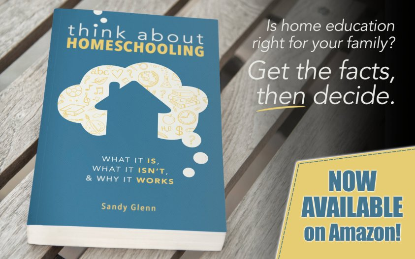 Think About Homeschooling book now available!