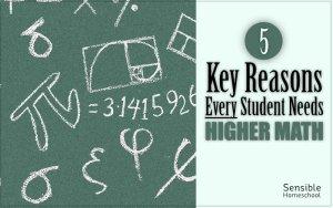 5 Key Reasons Every Student Needs Higher Math