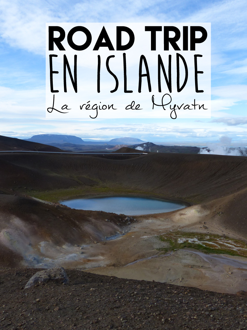 Voyage en Islande, la région de Myvatn