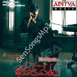 Dhoolpeta songs download