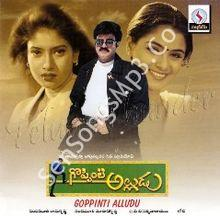 Goppinti Alludu Songs
