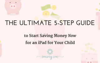 The Ultimate 5-Step Guide to start saving money now for an iPad for your child