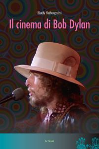 il cinema di Bob Dylan