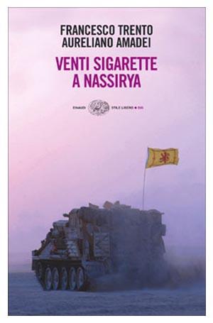 Venti sigarette a Nassirya. Il libro
