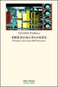 Pier Paolo Pasolini - Giuseppe Panella
