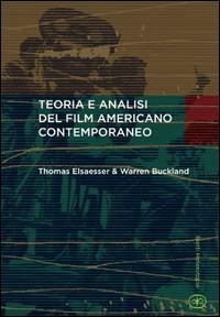 teoria e analisi del film americano contemporaneo donati bietti