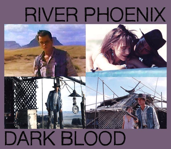 RIVER PHOENIX - Dark Blood di George Sluizer (1993)
